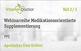 Medikationsorientierte Supplementierung: PPI