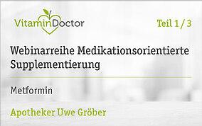 Medikationsorientierte Supplementierung: Metformin